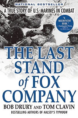 The Last Stand of Fox Company By Drury, Bob/ Clavin, Tom